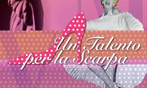 """""""Un Talento per la Scarpa"""": omaggio alla Grande Bellezza Calzaturiera"""